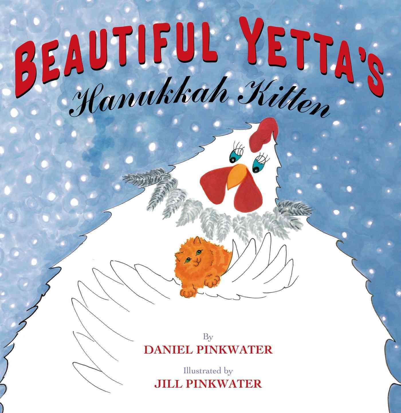 Beautiful Yetta's Hanukkah Kitten By Pinkwater, Daniel Manus/ Pinkwater, Jill (ILT)