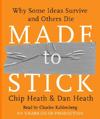 [CD] Made To Stick By Heath, Chip/ Heath, Dan/ Kahlenberg, Charles (NRT)