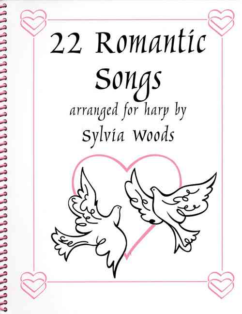 22 Romantic Songs for the Harp By Woods, Sylvia (CRT)
